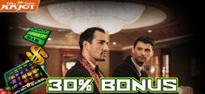 30 % Extra Bonus