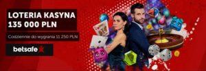 Betsafe - Loteria kasyna 135 000 PLN